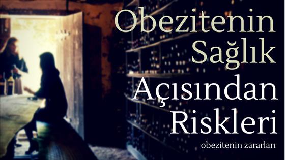 Obezitenin Sağlık Açısından Riskleri - Obezitenin Zararları